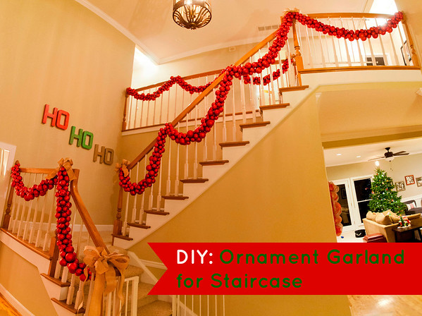 DIY: Ornament Garland for Staircase